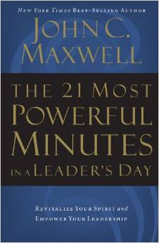 21 Most Powerful Minutes in a Leaders John Maxwell