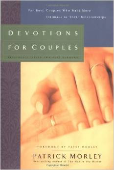 Devotions for Couples Patrick Morley Marriage