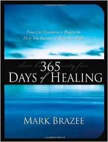 365 Days of Healing Mark Brazee