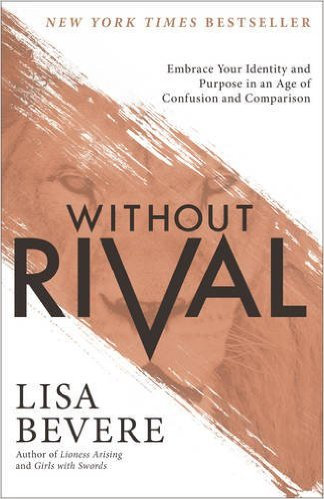 Without Rival Lisa Bevere Author