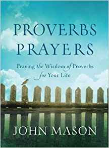 PROVERBS PRAYERS 19.50 JOHN MASON