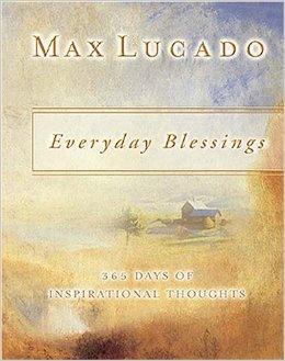 Everyday Blessings Max Lucado Author