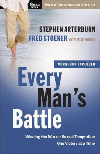 Every Man's Battle Stephen Arterburn Author