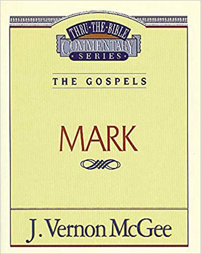 Thru the Bible Vol. 36: The Gospels (Mark) - J Vernon McGee