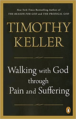 Walking with God Through Pain and Suffering - Timothy Keller (Paperback)