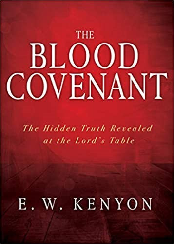 BLOOD COVENANT EW KENYON