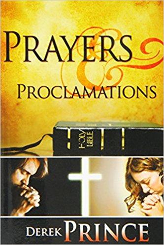 Prayers & Proclamations Derek Prince