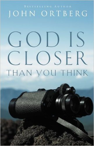 God is Closer than you Think John Ortberg Author