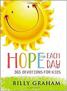 HOPE FOR EACH DAY Billy Graham Age  6 -10
