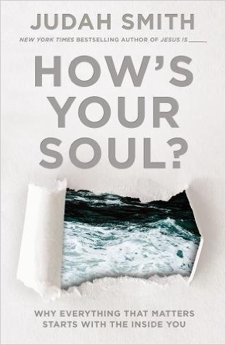 How's your Soul - Judah Smith