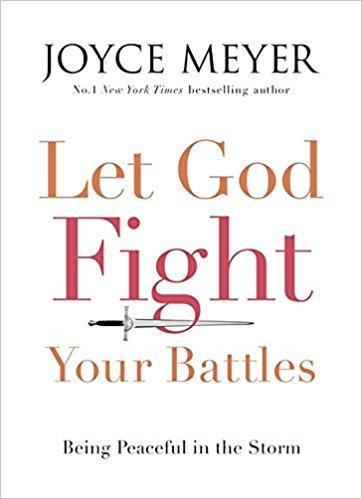 Let God Fight your Battles Joyce Meyer