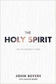 The Holy Spirit: An Introduction - John Bevere