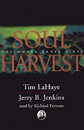 SOUL HARVEST: THE WORLD TAKES SIDES - TIM LAHAYE
