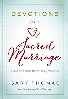 Devotions for a Sacred Marriage -Gary L. Thomas (Hard Cover)