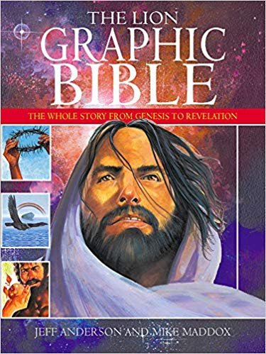 The Lion Graphic Bible: The whole story from Genesis to Revelation - Mike Maddox