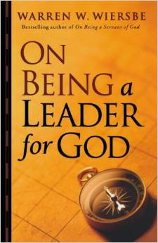 On Being A Leader for God Warren Wiersbe Author
