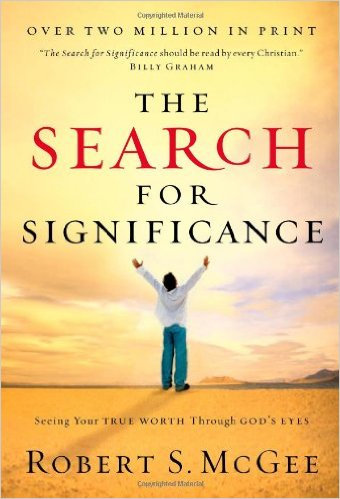 Search For Significance Robert Mcgee Christ Living