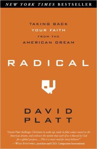 Radical David Platt Christian Living