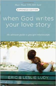 When God Writes yr Love Story Eric Ludy Singles