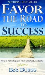 Favor The Road To Success Bob Buess CL