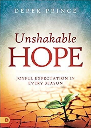 Unshakeable Hope - Derek Prince (Paperback)