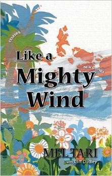 Like a Mighty Wind Mel Tarii Biography