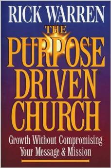 Purpose Driven Church Rick Warren Author