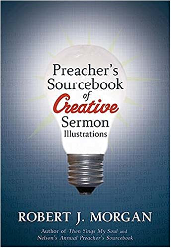 Preacher's Sourcebk of Creative Sermon Rob Morgan