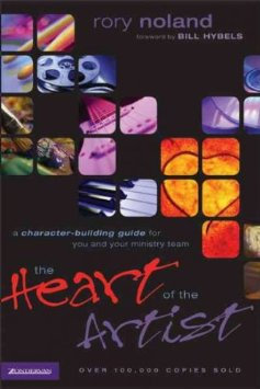 The Heart of the Artist - Rory Noland (Paperback)