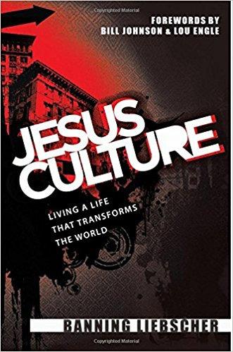 Jesus Culture Banning Liebscher Church Ministry
