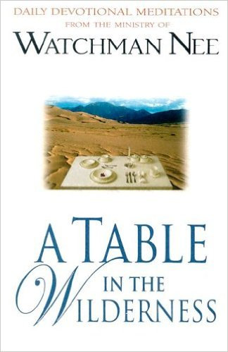Table in the Wilderness Watchman Nee Author