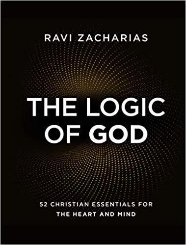 THE LOGIC OF GOD - RAVI ZACHARIAS