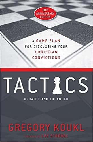 Tactics, 10th Anniversary Edition - Gregory Koukl (Paperback)