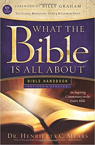 What the Bible Is All About NIV: Bible Handbook -  Henrietta C. Mears
