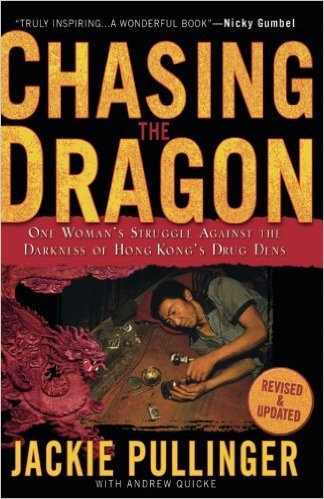 Chasing The Dragon Jackie Pullinger Biography