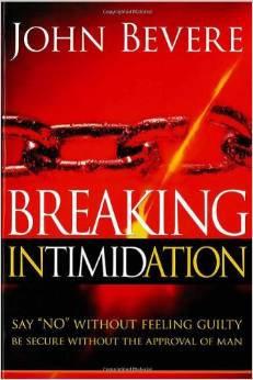 Breaking Intimidation John Bevere Author