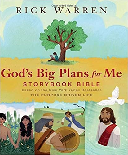 God's Big Plans for Me Storybook Bible - Rick Warren (Hard Cover)