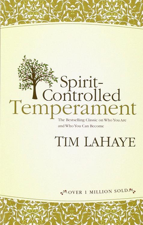 Spirit Controlled Temperament Tim LaHaye Author