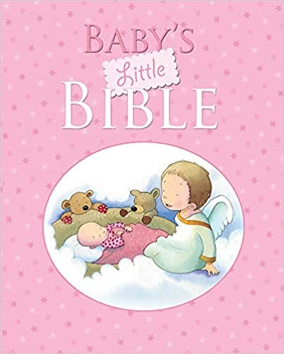 BABYS LITTLE BIBLE PINK GIRL CHILDREN HARDCOVER AGE 1 - 4 160 PG