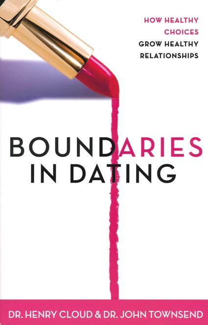 Boundaries in Dating Henry Cloud Author