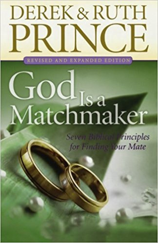 God is a Matchmaker Derek Prince