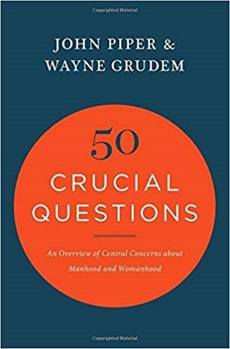 50 CRUCIAL QUESTIONS - JOHN PIPER