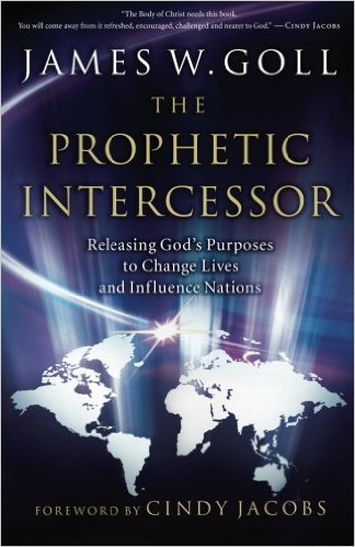 Prophetic Intercessor James Goll Author