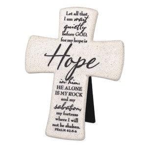 CROSS HOPE  WHITE 11340 PSALM 62 6 HT CAST STONE
