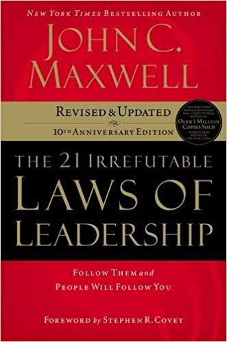 The 21 Irrefutable Laws of Leadership - John Maxwell (Paperback)
