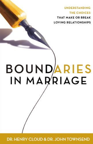 Boundaries in Marriage Henry Cloud Author