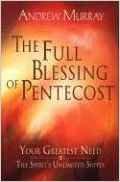 Full Blessing on Pentecost Andrew Murray