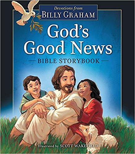 God's Good News Bible Storybook 4 - 10 Years Old