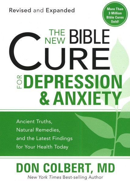 New Bible Cure for Depression & Anxiety Don Colbert