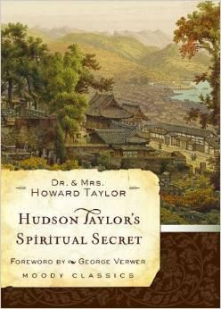 Hudson Taylor's Spiritual Secret Howard Biography